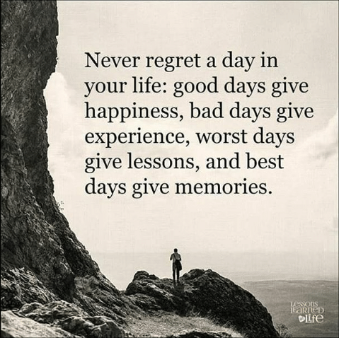 never-regret-a-day-in-your-life-good-days